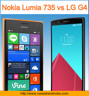 Nokia Lumia 735 vs LG G4 : Comparison of Features and