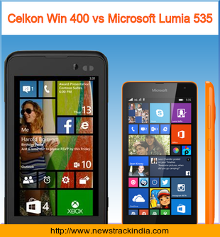 Celkon Win 400 vs Microsoft Lumia 535 : Comparison of Features and Specification