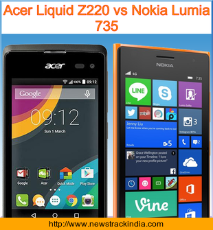 Acer Liquid Z220 vs Nokia Lumia 735 : Comparison of Features and Specification