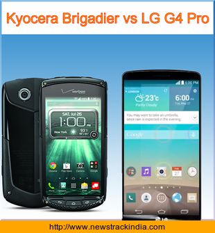 Kyocera Brigadier vs LG G4 Pro : Comparison of Features and